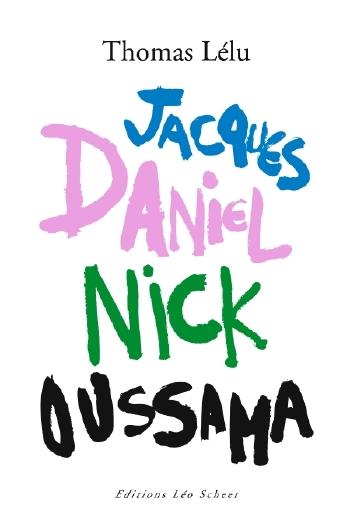 Jacques_Daniel_Nick_Oussama
